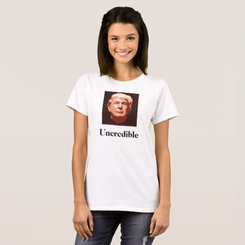 Uncredible Trump Shirt