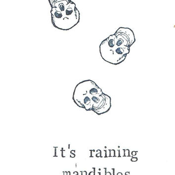 It's Raining Mandibles Funny Weird Anatomy Medical Humor Science Skull Greeting Card