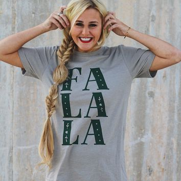 friday + saturday: fa la la la t-shirt