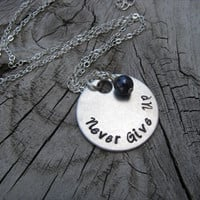 "Inspiration Necklace- ""Never Give Up"" with an accent bead of your choice- Hand-Stamped Jewelry"