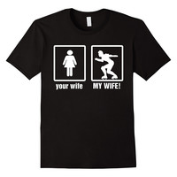 Your Wife - My Wife Roller Derby T-Shirt