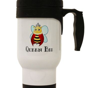 Queen Bee Text Stainless Steel 14oz Travel Mug by TooLoud