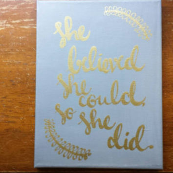 She believed she could so she did Canvas Quote Art Inspirational Wall Hanging Home Decor Graduation Gift Painting Custom Quote Dorm Canvas