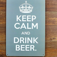Free shipping metal wall art - keep calm and drink beer Metal painting Tin Sign Bar pub home Wall Decoration ,30x20cm