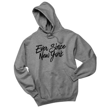 "Harry Styles ""Ever Since New York"" Unisex Adult Hoodie Sweatshirt"