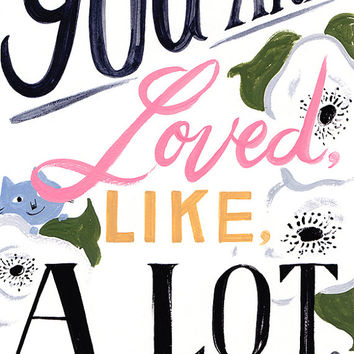 "You Are Loved Illustrated Poster Print - 12"" x 18"""