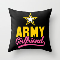 Army Girlfriend  Throw Pillow by LookHUMAN