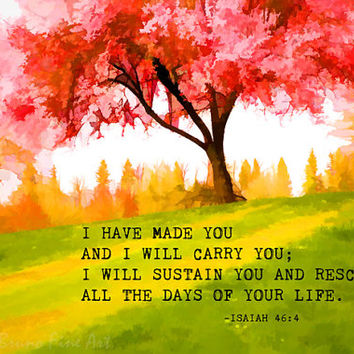Inspirational Art Print - Isaiah 46:4 - red tree, grassy hill, autumn colors, scripture art, wall decor, typography, painted nature photo