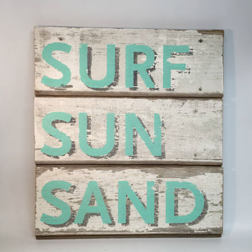 Shiplap Sign, Reclaimed Wood Sign, Barn Wood Sign, Beach Wall Decor, Surf Sun Sand, As Seen In DIY Network, Cottage Chic Sign