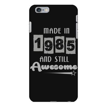 made in 1985 and still awesome iPhone 6 Plus/6s Plus Case