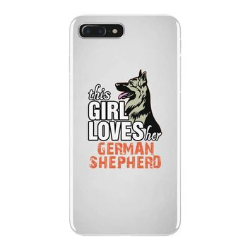 This Girl Loves Her German Shepherd iPhone 7 Plus Case