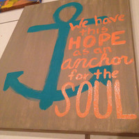 Handpainted Anchor and Quote on Canvas