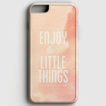 Enjoy The Little Things iPhone 8 Case | casescraft