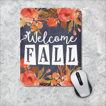 Quote Mousepad, Welcome Fall Mousepad, Chalkboard Mouse Pad, Watercolor Mouse Mat, Custom Mousepad, Floral Mousepad, Inspirational Quote Pad