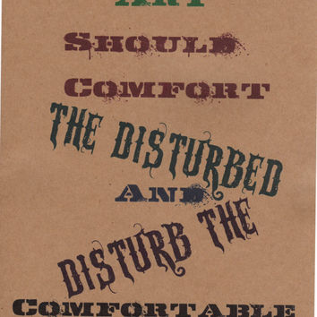 Comfort And Disturbed Art Quote Print 8x10
