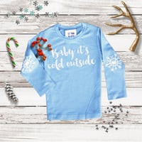 Baby It's Cold Outside Long Sleeve Tee - Holiday Tee - Mommy and Me