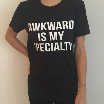 Awkward Is My Speciality - Gray Letter Print Round Neck Short Sleeve T-shirt