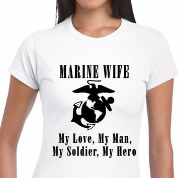 Marine Wife (Multi-Color Choices)  Womens T-Shirt