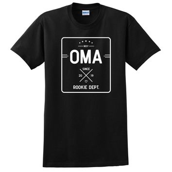 Best oma since 2019 rookie dept,  pregnancy announcement, baby shower T Shirt