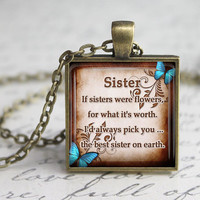 Sister Glass Pendant, Sister Inspirational Glass Pendant, SisterQuotes Necklace,Gift for  Mother's Day