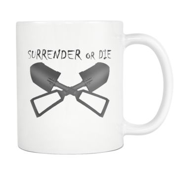 Surrender or Die Cross E-Tool  White Mug
