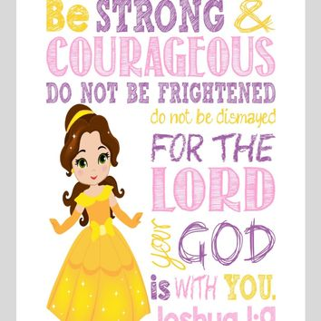 Belle Christian Princess Nursery Decor Wall Art Print - Be Strong & Courageous Joshua 1:9 Bible Verse - Multiple Sizes