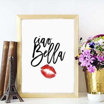 Ciao Bella Girly Gift Feminine Print Gift for Girlfriend Pink and Black Wall Art  Italian Print Italian Quote Hello Beautiful Quote
