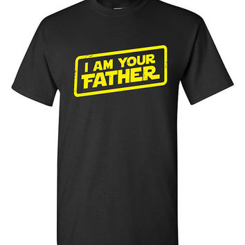Funny I Am Your Father T-shirt Tshirt Tee Fathers day gift Shirt Dad Grandpa Star Wars Parody present Papa Movie Film Custom Gift for Dad