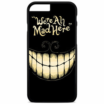 were ah mad here iPhone 6S Plus Case