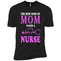 The Best Kind Of Mom Raises A Nurse T Shirt  - mother's day