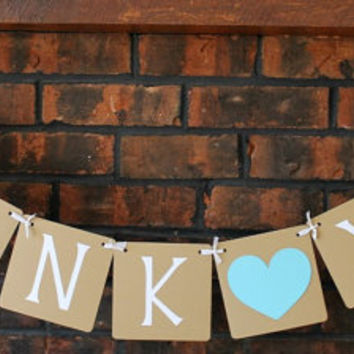 Thank You Banner / Wedding Decor / Engagement Banner /  Photo Prop / Tiffany Blue / Thank You Garland / Sign / Wedding Banner