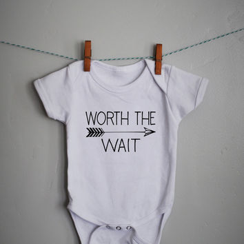Worth the Wait Onesuit, baby girl Onesuit, baby boy Onesuit, baby Onesuit, onsie,  baby shower gift, printed baby Onesuit, printed baby shirt