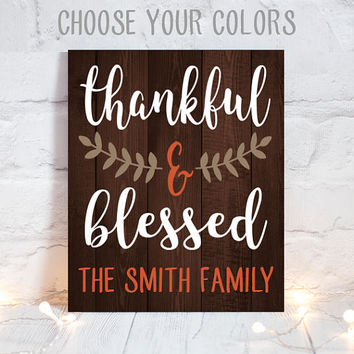 THANKFUL and BLESSED-Thanksgiving Wood Sign-Wood Quote Sign-Farmhouse Fall Sign-Family Name Wall Art-Personalized Home Decor-Canvas or Print