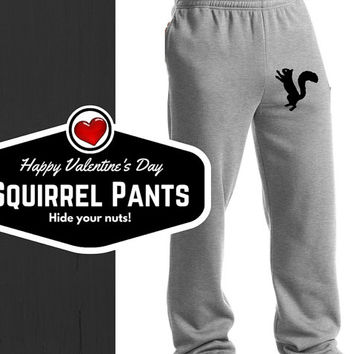Gift for Him - NUTS Over You, Gag Gift, Squirrel Pants, Pesky Squirrel Sweatpants, After Your Nuts, Lounge Pants Boyfriend Gift