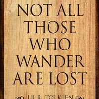 (13x19) Tolkien Not All Those Who Wander are Lost Literature Print Poster