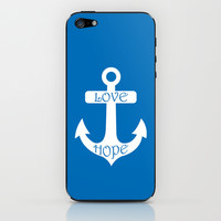 Love Hope Anchor Dazzling Blue iPhone & iPod Skin by BeautifulHomes | Society6