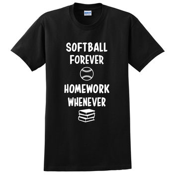 Softball forever homework whenever T Shirt
