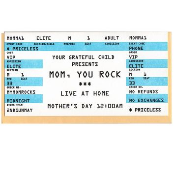 Your Grateful Child Presents Mom, You Rock Ticket Stub Card
