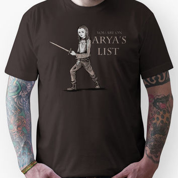 You're on Arya's List Unisex T-Shirt