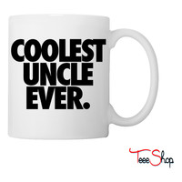 Coolest Uncle Ever Coffee & Tea Mug