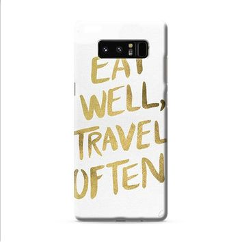 eat well travel often on gold Samsung Galaxy Note 8 case