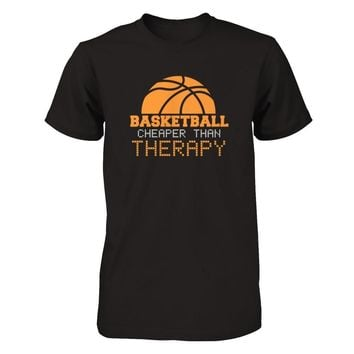Basketball Cheaper Than Therapy - Funny Basketball Shirts