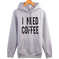 I Need Coffee Sweatshirt - Women's Hoodie Sweater