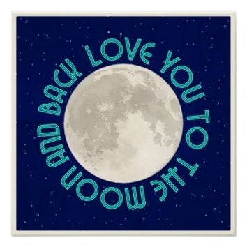 Love You To The Moon Night Sky Poster