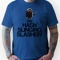 The Hash Slinging Slasher! (Black Text) Unisex T-Shirt