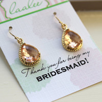 Blush Champagne Earrings Personalized Card Jewelry Pink Peach Earrings Gold - Thank you for being my bridesmaid - Wedding Earrings Jewelry
