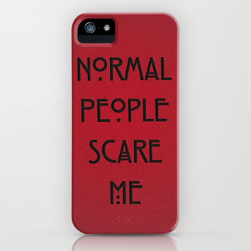 Normal People Scare Me iPhone & iPod Case by Marvin Fly | Society6