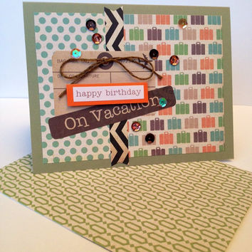 Handmade Happy Birthday Greeting Card, Unisex but Great for a Man, Boy, Boyfriend, Uncle, Guy, Scrapbook Paper, Travel, Vacation, Suitcases
