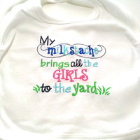 Bib Baby Boy Made to Order My Milkstache Brings All the Girls to The Yard Funny Bib