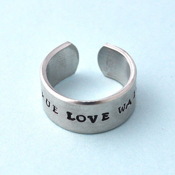 Custom Ring, Personalized metal Ring, custom Ring, aluminum hand stamped Ring, True Love Waits